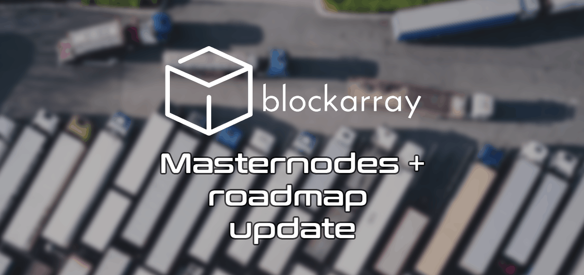 Block Array masternode + roadmap update