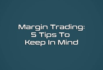 Margin trading five tips featured image
